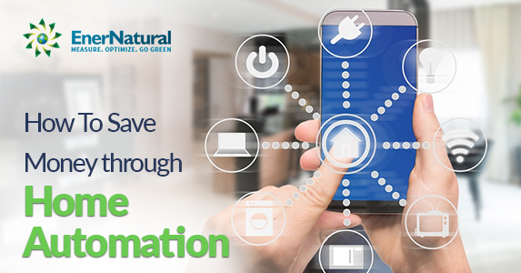 How To Save Money through Home Automation