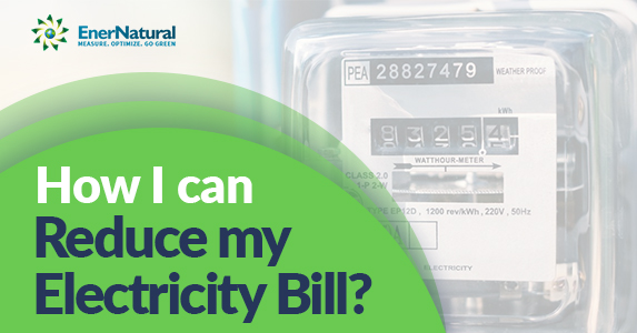How I can reduce my electricity bill?