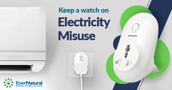 Keep a watch on electricity misuse